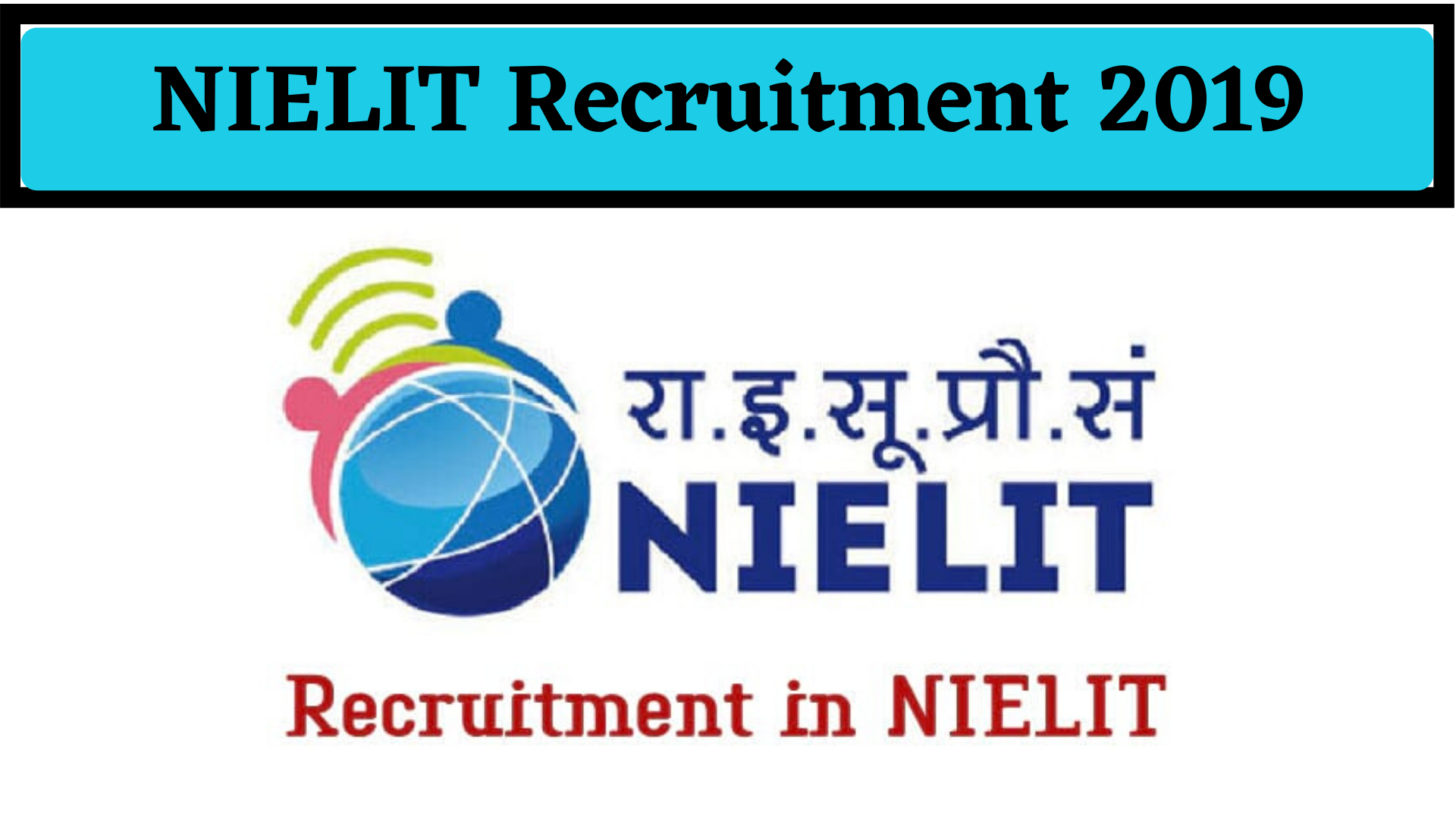 NIELIT Recruitment 2019 – National Institute of Electronics and Information Technology (NIELIT) releases the job notification for IT Resource Persons for the Post of IT training & Support Executive, Programmer Assistant, IT Manager, Sr. Programmer, System Analyst, Assistant Programmer, Programmer, Project / Team Lead, ... Job Role‎: ‎Programmer Assistant/ Assistant Total Vacancies‎: ‎5 Job Location‎: ‎Calicut Walk-In Date‎: ‎14 October 2019