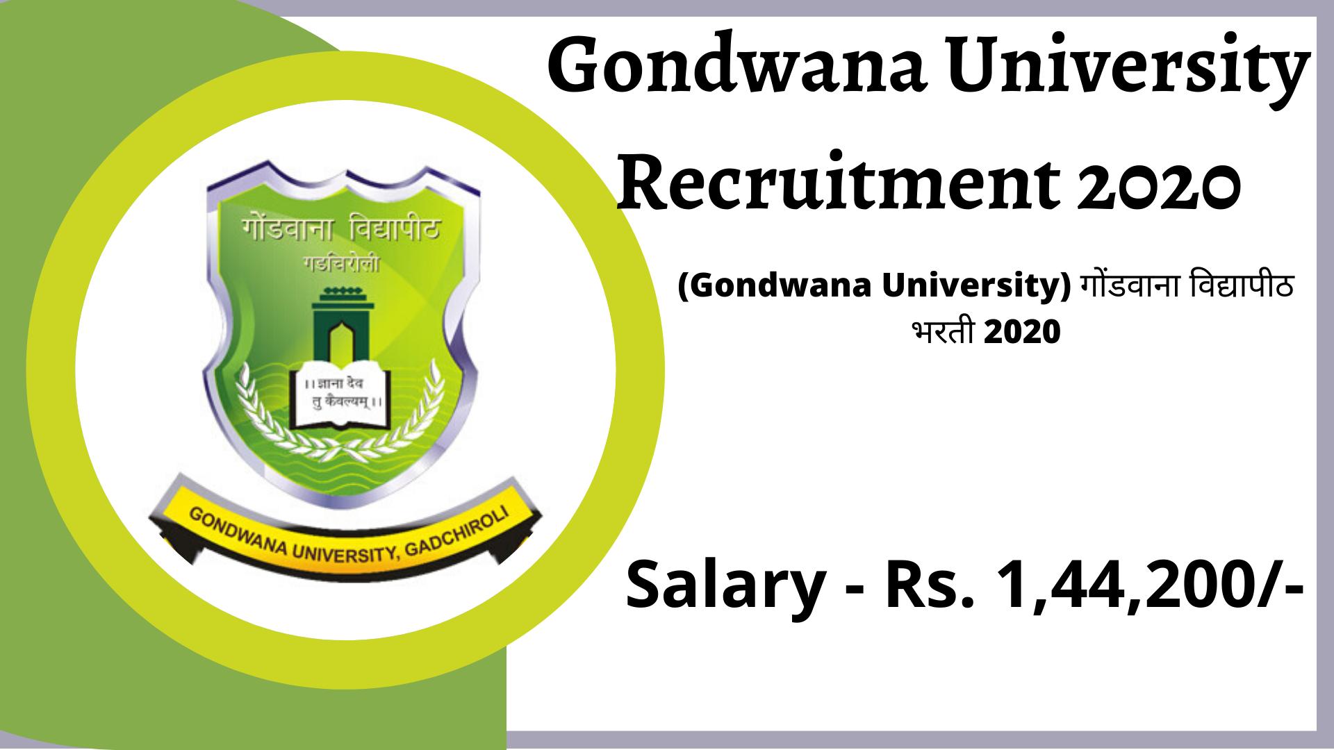 Gondwana University Recruitment 2020 -gondwana university vacancy 2020