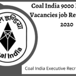 Coal India Recruitment 2020 - Coal India Limited