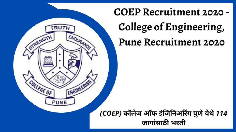 COEP Recruitment 2020 - College of Engineering, Pune Recruitment 2020