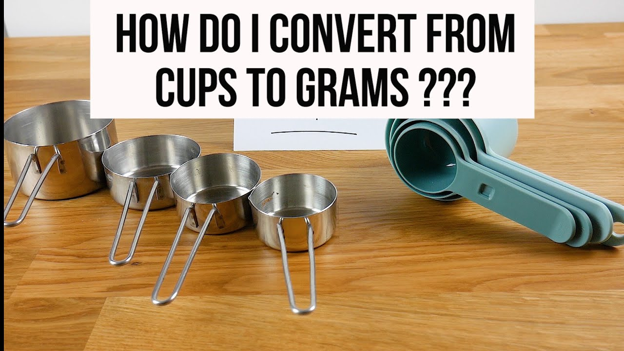 4 Cups To Grams